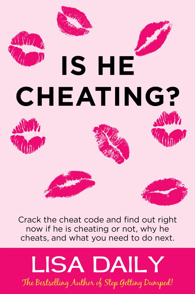 Is He Cheating? by bestselling author Lisa Daily
